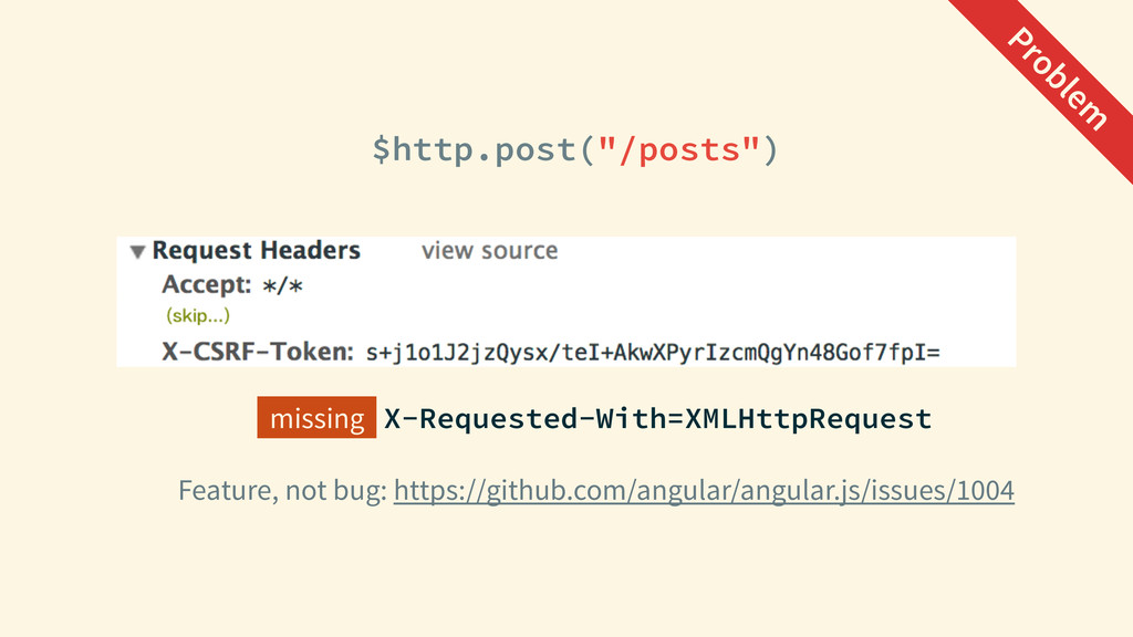 """$http.post(""""/posts"""") Feature, not bug: https://..."""