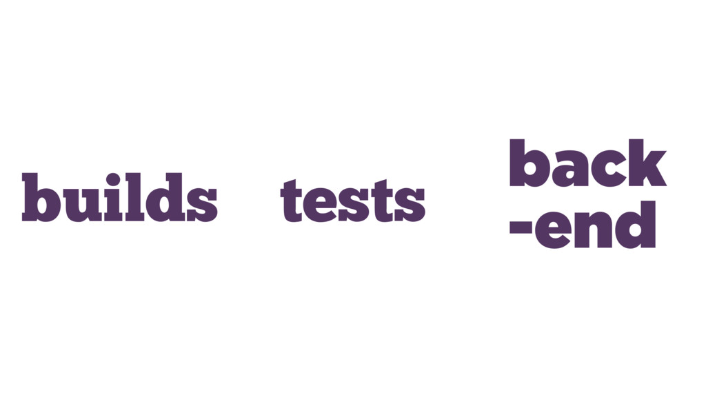 builds tests back -end