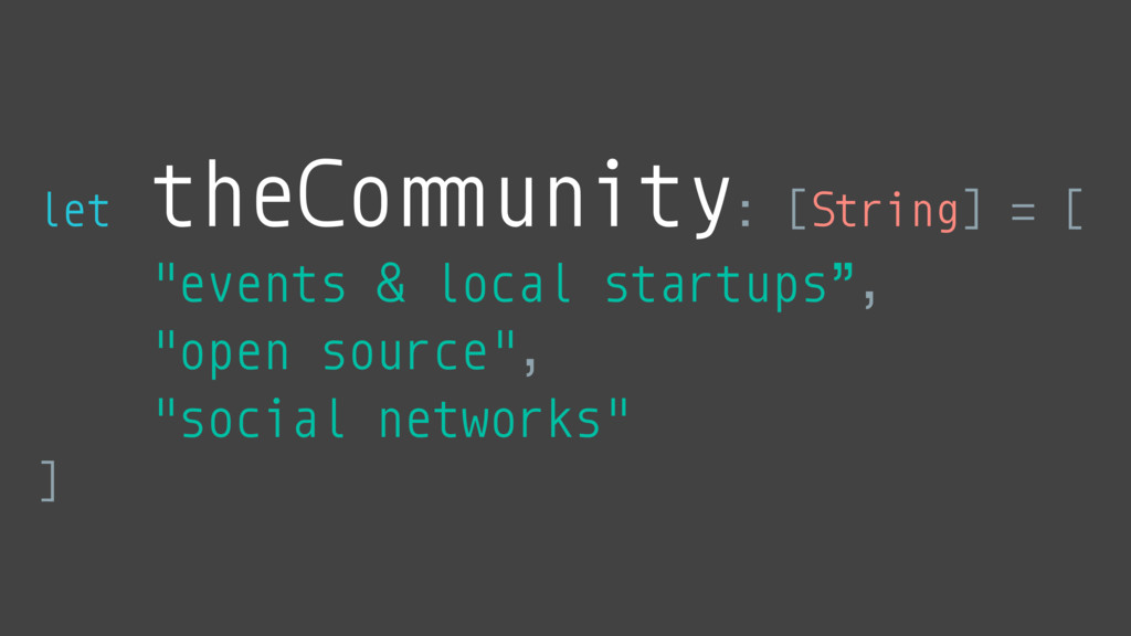 "let theCo""#unity: [String] = [ ""events & local ..."