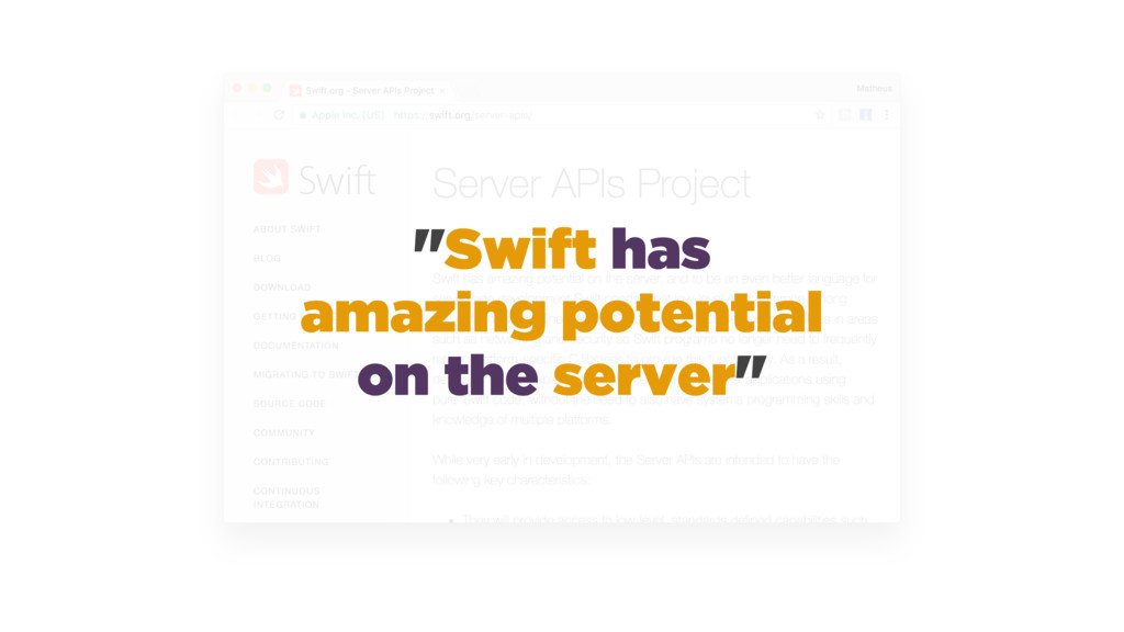 """Swift has amazing potential on the server"""