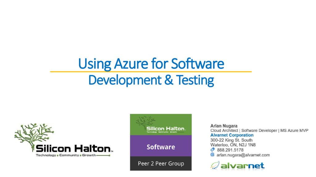 Using Azure for Software Development & Testing