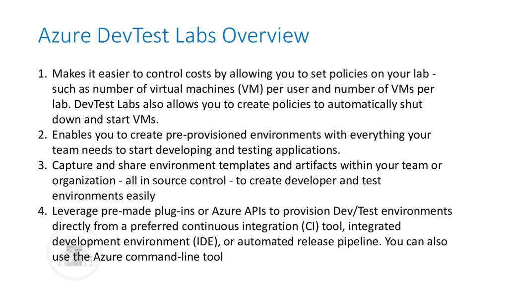 Azure DevTest Labs Overview 1. Makes it easier ...