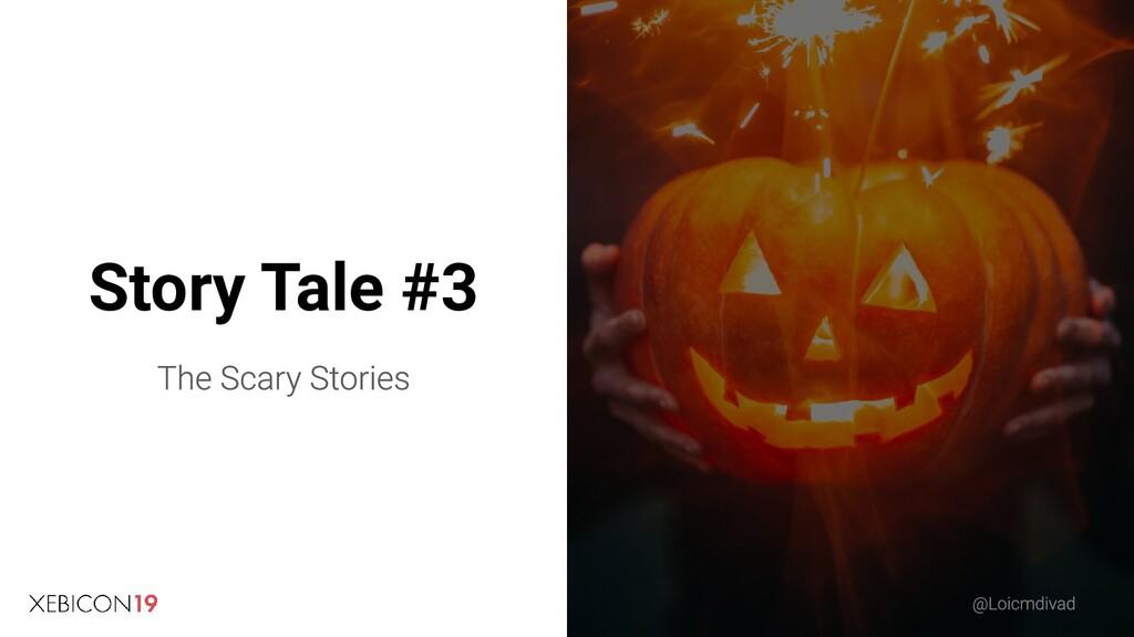 Story Tale #3