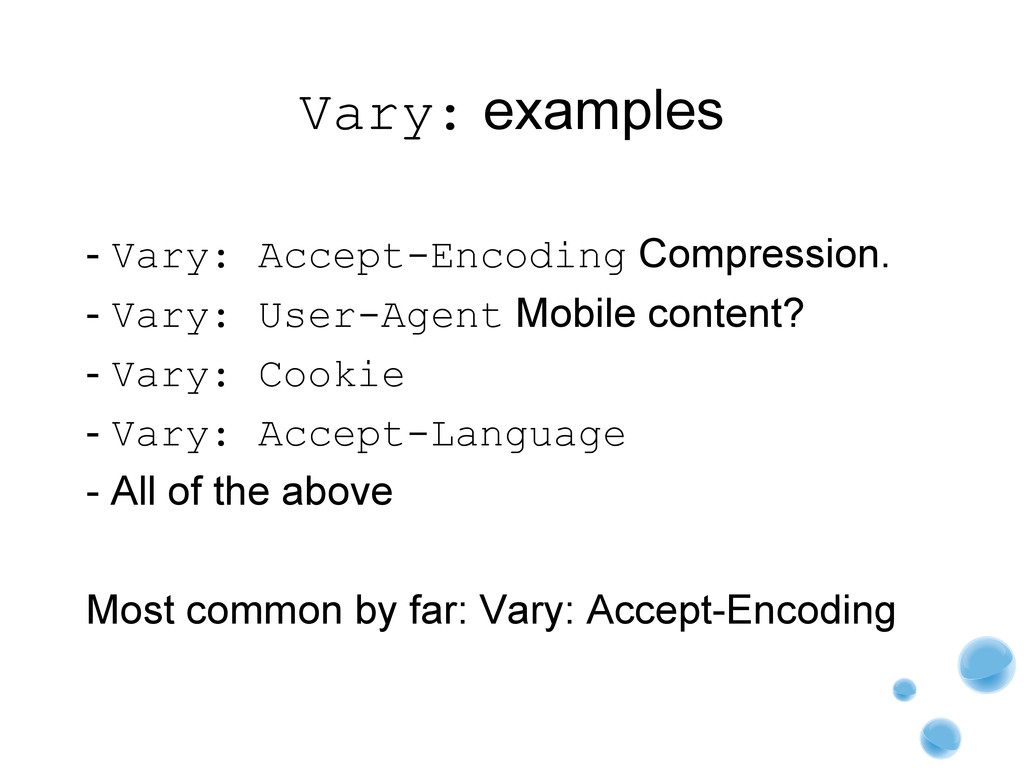 Vary: examples - Vary: Accept-Encoding Compress...