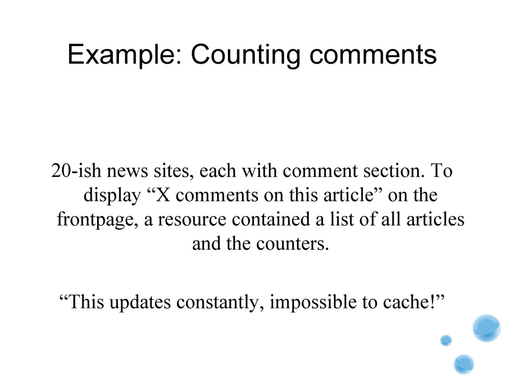Example: Counting comments 20-ish news sites, e...
