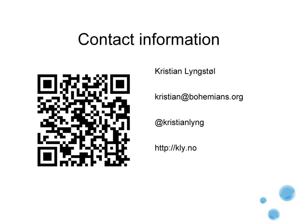 Contact information Kristian Lyngstøl kristian@...