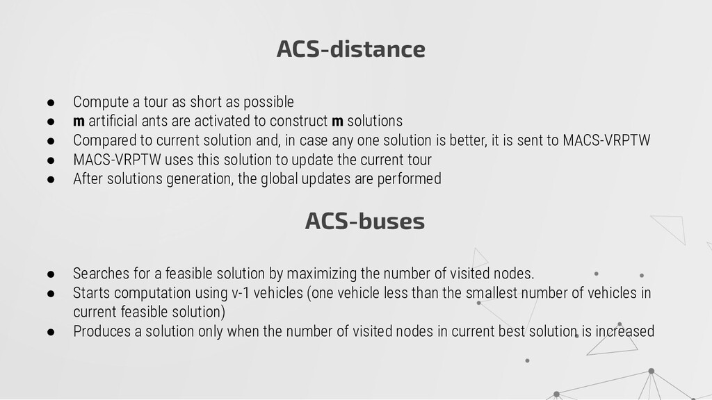 ACS-distance ● Compute a tour as short as possi...