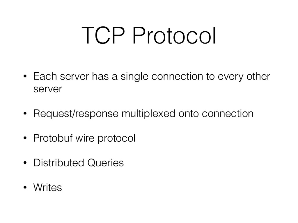 TCP Protocol • Each server has a single connect...