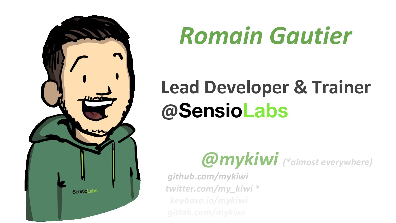 Romain Gautier Lead Developer & Trainer @Sensio...
