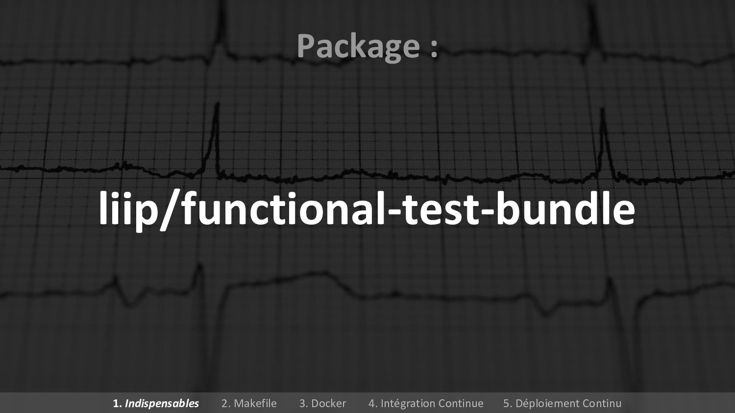 liip/functional-test-bundle Package : 1. Indisp...