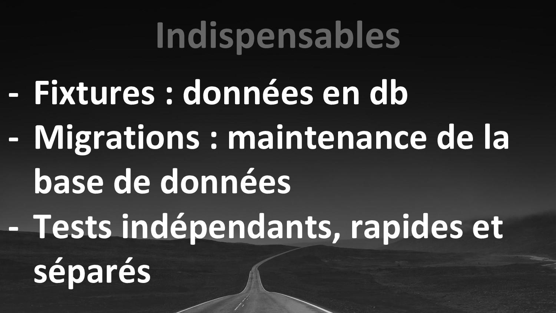Indispensables - Fixtures : données en db - Mig...