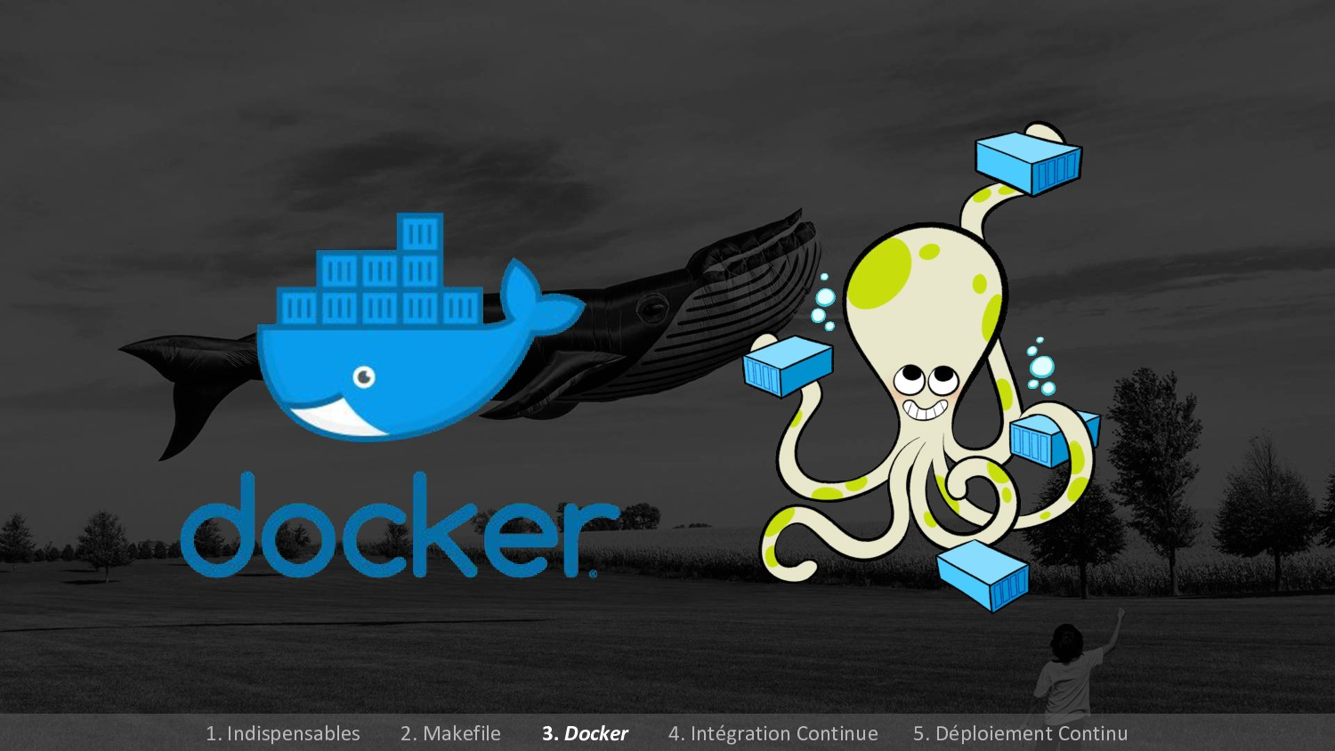 1. Indispensables 2. Makefile 3. Docker 4. Inté...