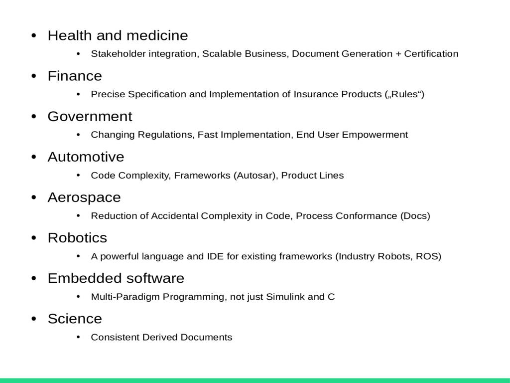 ● Health and medicine ● Stakeholder integration...