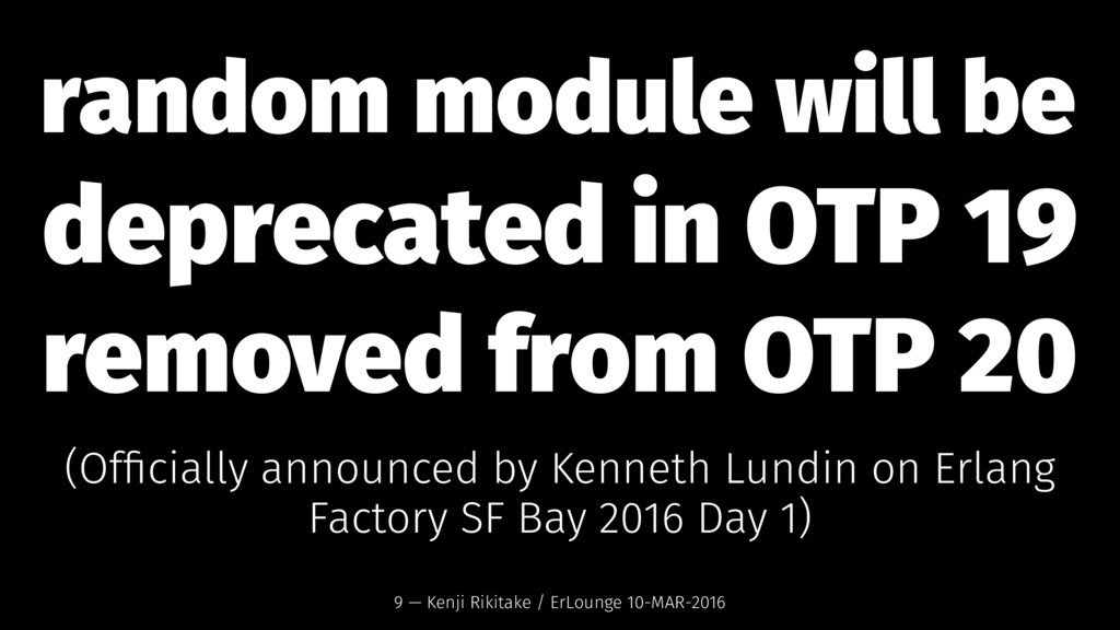 random module will be deprecated in OTP 19 remo...