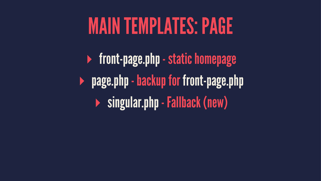MAIN TEMPLATES: PAGE ▸ front-page.php - static ...
