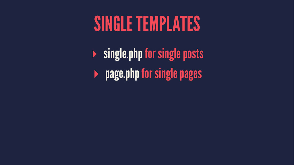 SINGLE TEMPLATES ▸ single.php for single posts ...