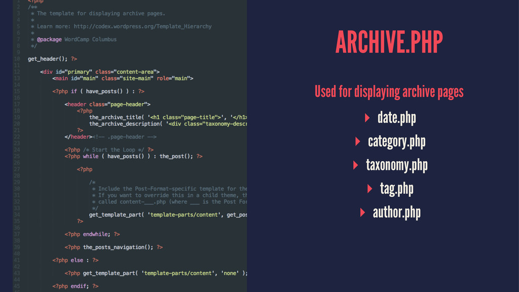 ARCHIVE.PHP Used for displaying archive pages ▸...