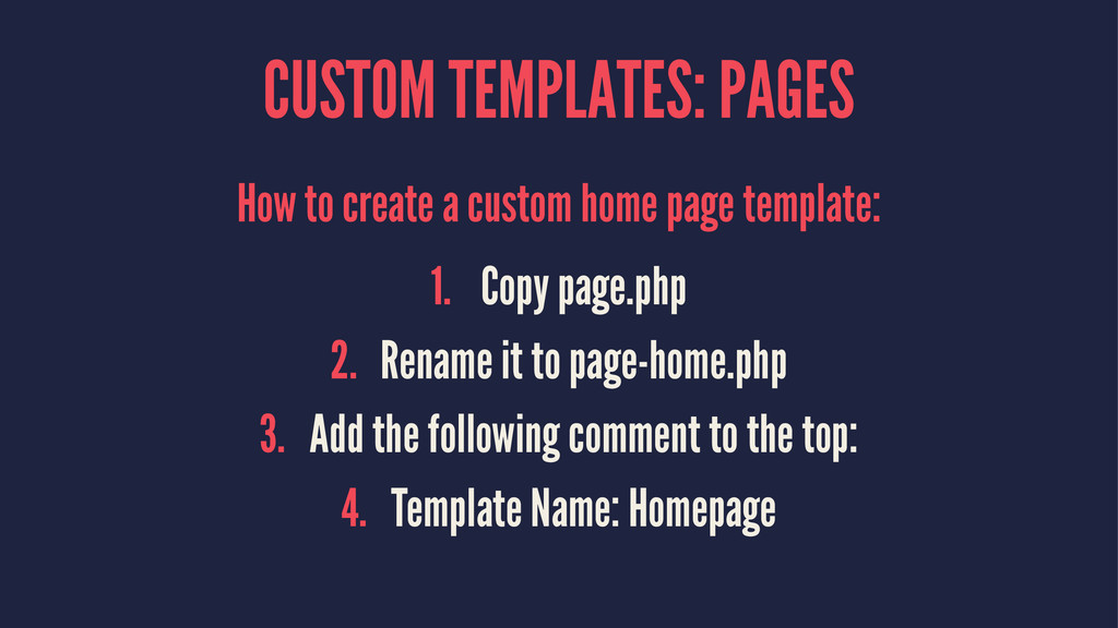 CUSTOM TEMPLATES: PAGES How to create a custom ...
