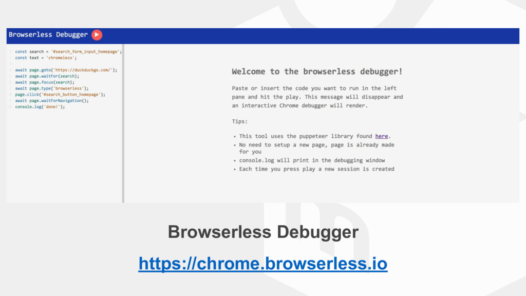 Browserless Debugger https://chrome.browserless...
