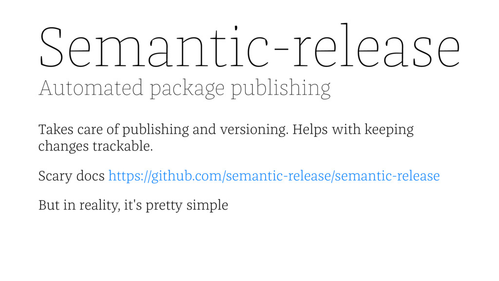 Semantic-release Automated package publishing T...