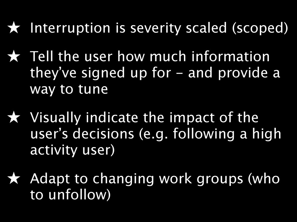 ★ Interruption is severity scaled (scoped) ★ T...
