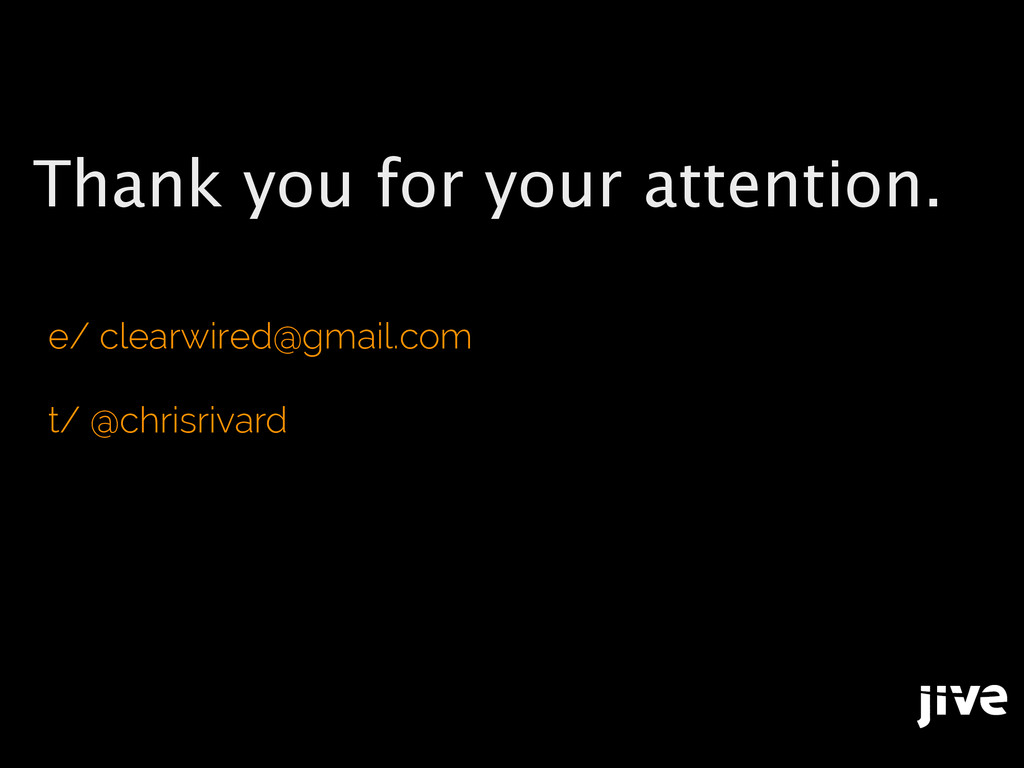 Thank you for your attention. e/ clearwired@gma...