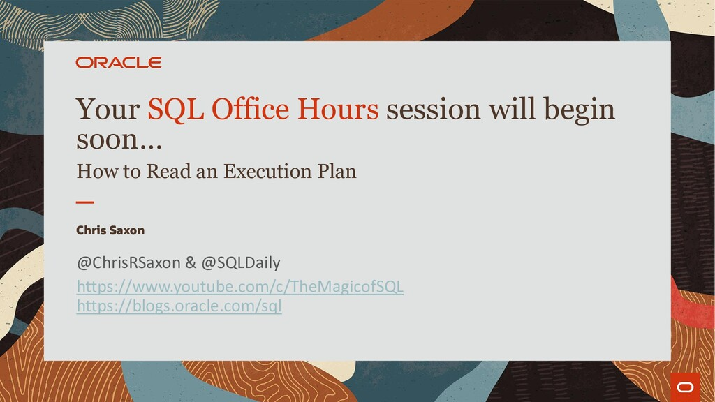 Your SQL Office Hours session will begin soon… ...