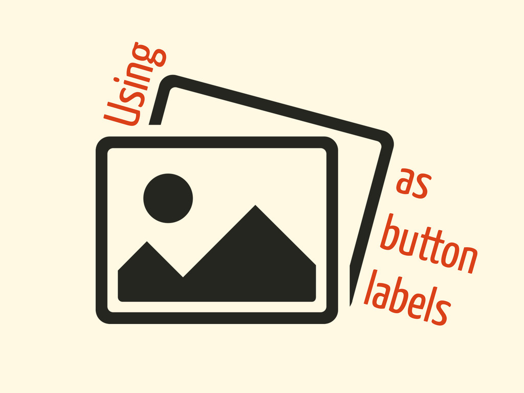 Using as button labels