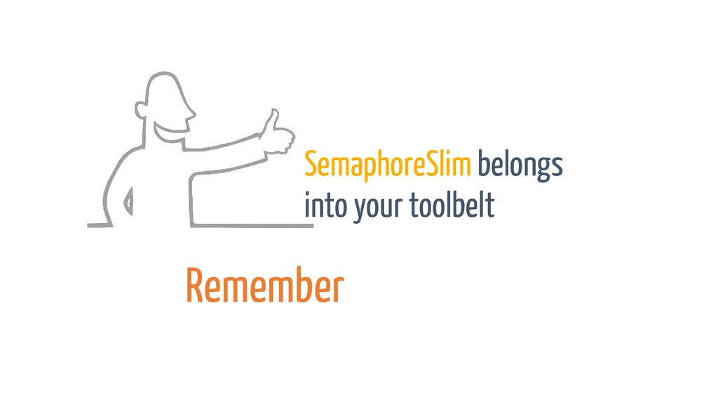 SemaphoreSlim belongs into your toolbelt Rememb...