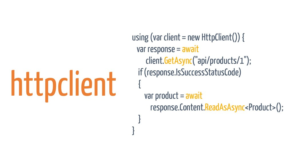 httpclient using (var client= new HttpClient())...