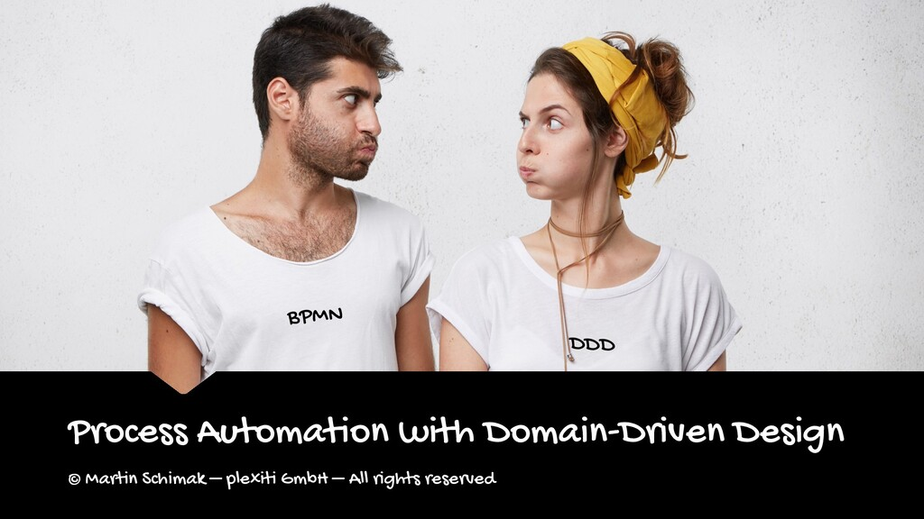 BPMN DDD Process Automation with Domain-Driven ...