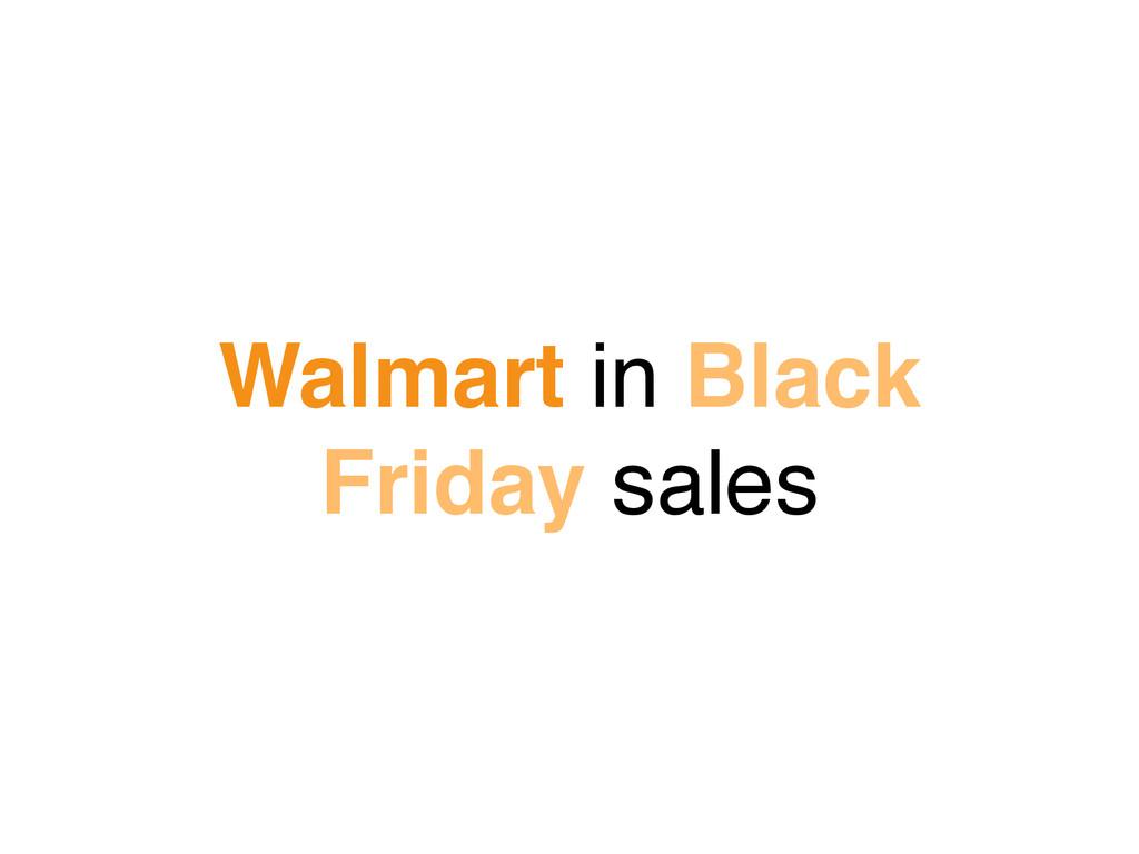 Walmart in Black Friday sales