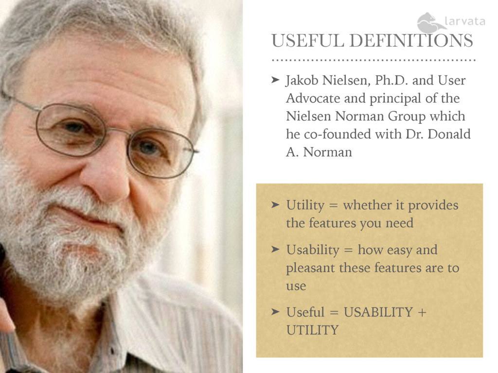 USEFUL DEFINITIONS ➤ Jakob Nielsen, Ph.D. and U...
