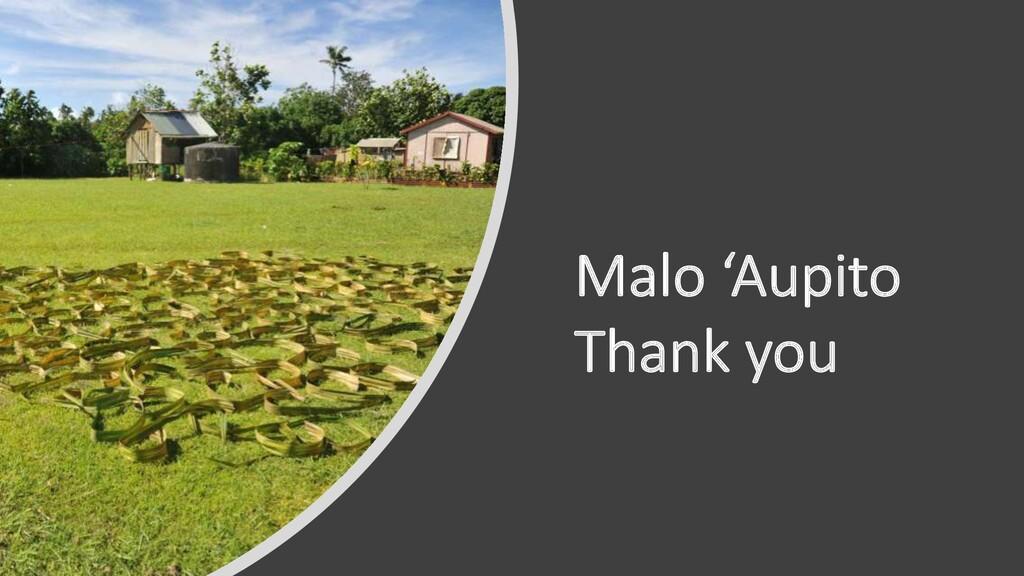 Malo 'Aupito Thank you