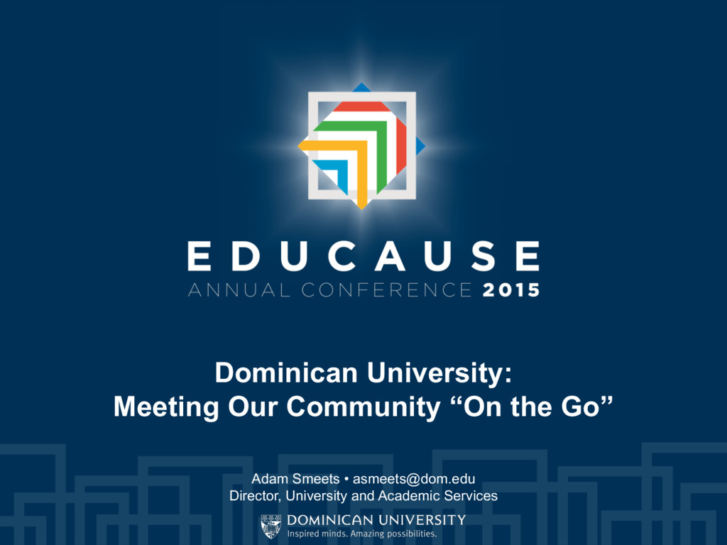 "Dominican University: Meeting Our Community ""On..."