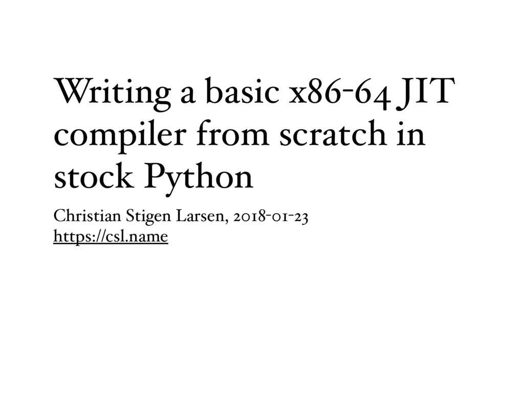 Writing a basic x86-64 JIT compiler from scratc...