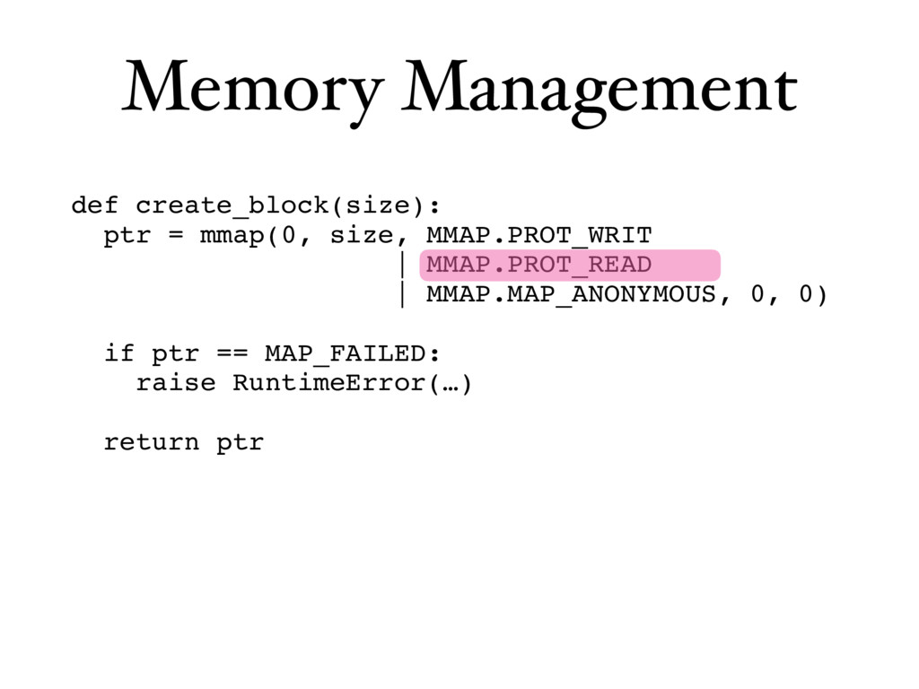 Memory Management def create_block(size): ptr =...