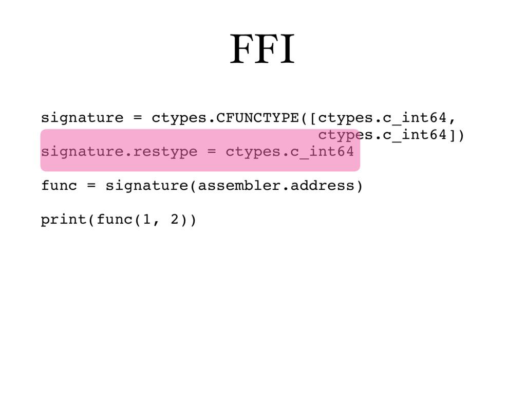 FFI signature = ctypes.CFUNCTYPE([ctypes.c_int6...