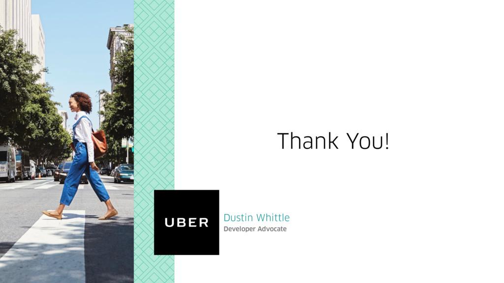 Dustin Whittle Developer Advocate Thank You!