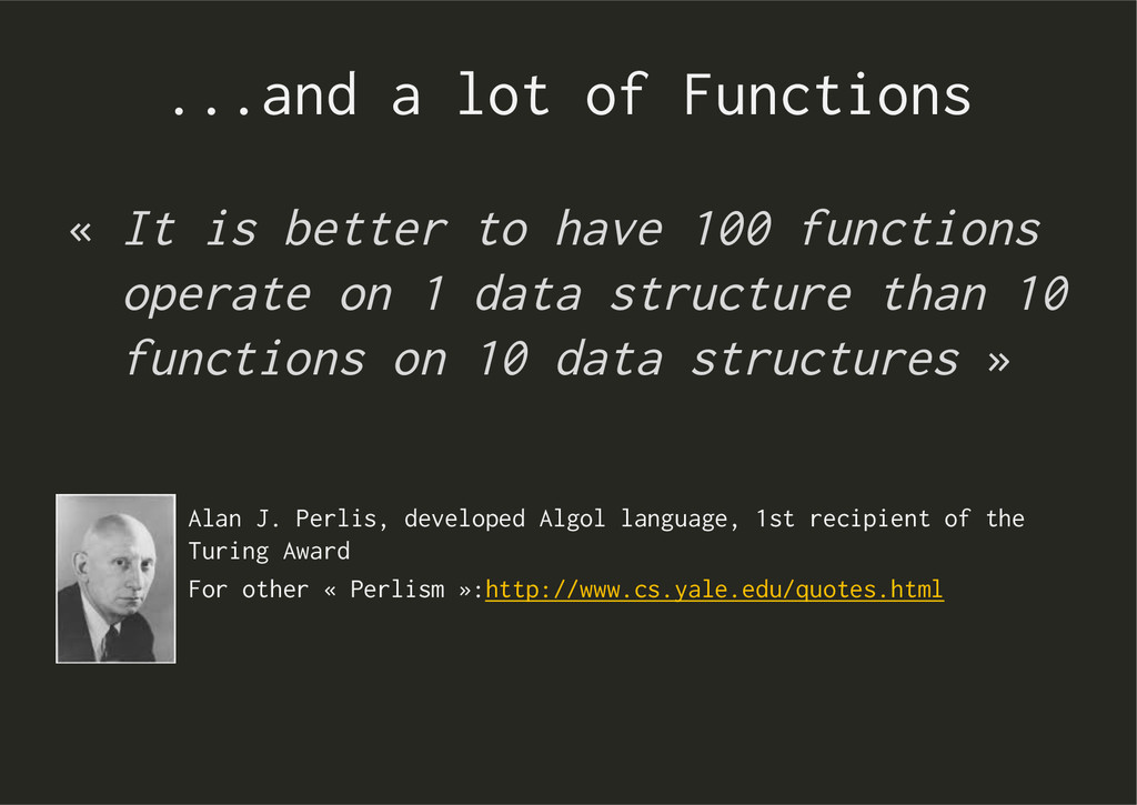...and a lot of Functions Alan J. Perlis, devel...