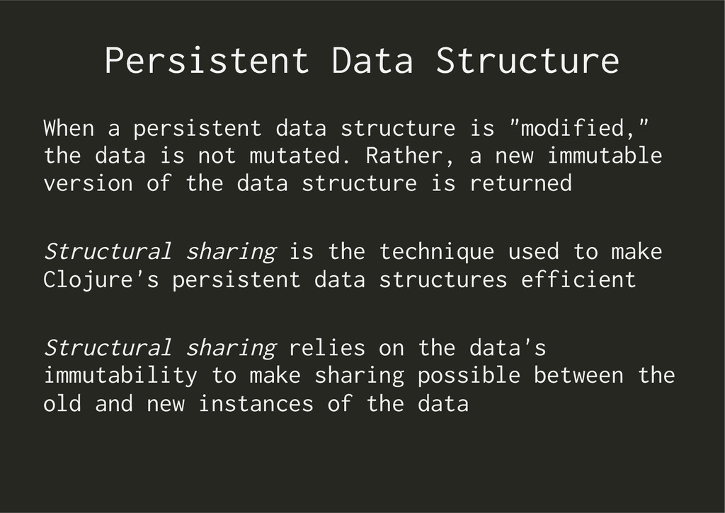 Persistent Data Structure When a persistent dat...