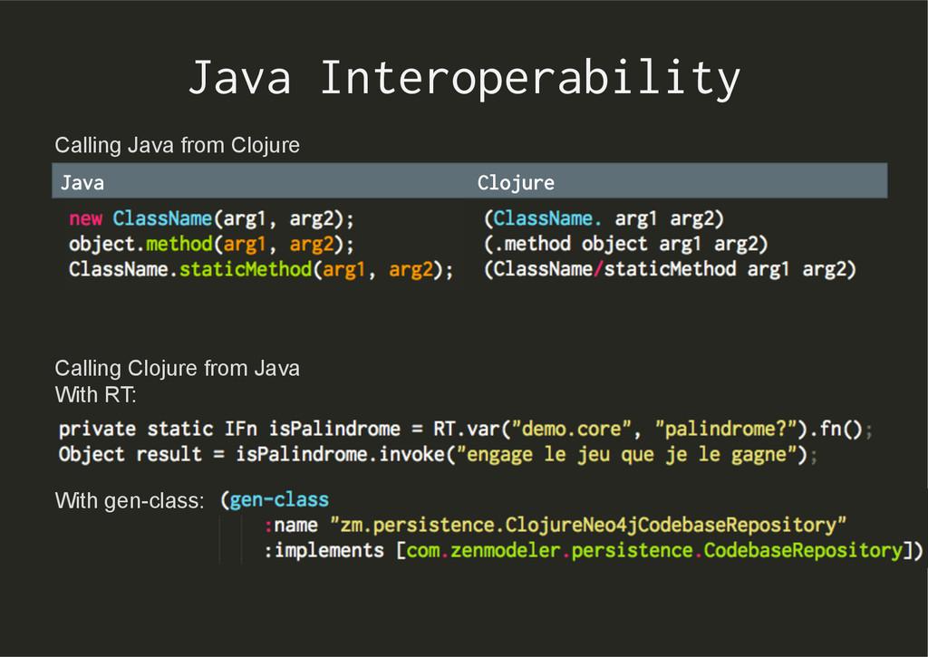 Java Interoperability Java Clojure Calling Java...