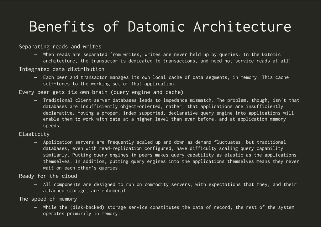 Benefits of Datomic Architecture Separating rea...