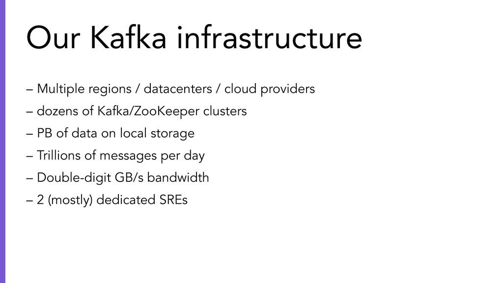 – Multiple regions / datacenters / cloud provid...