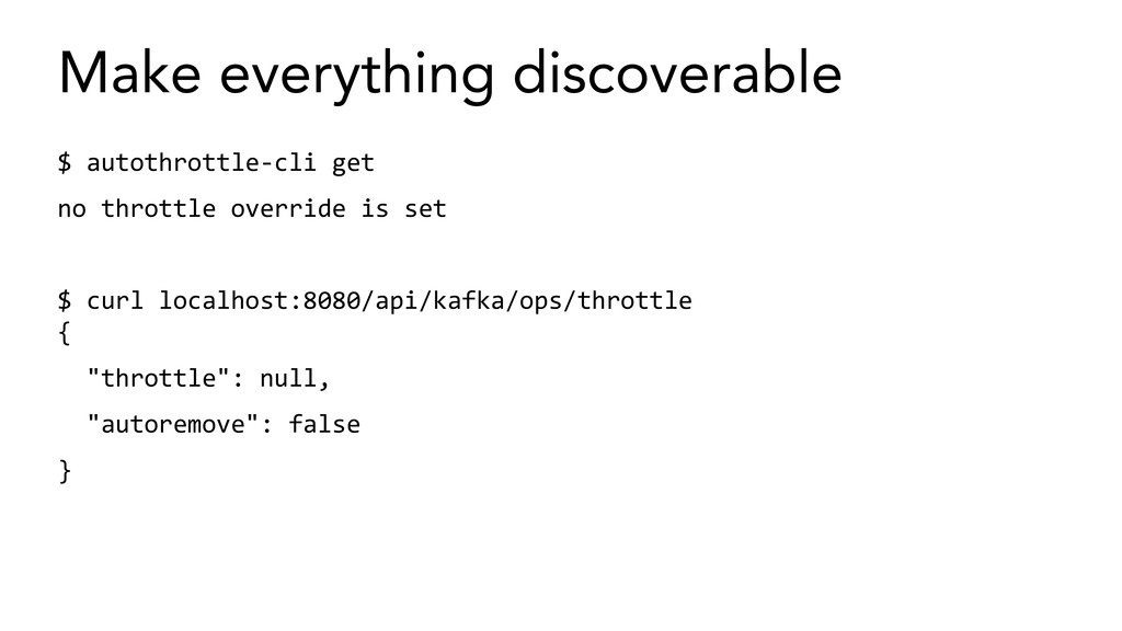 Make everything discoverable $ autothrottle-cli...