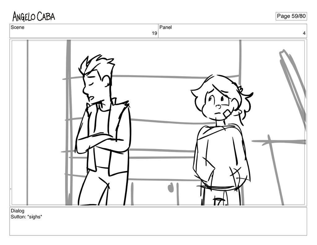 Scene 19 Panel 4 Dialog Sutton: *sighs* Page 59...