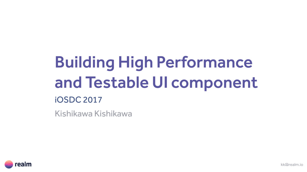 Building High Performance and Testable UI compo...