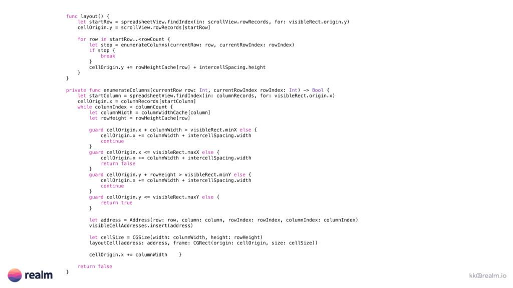 kk@realm.io func layout() { let startRow = spre...