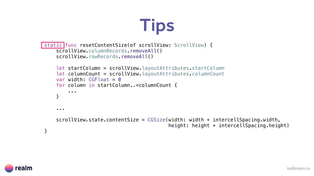Tips kk@realm.io static func resetContentSize(o...