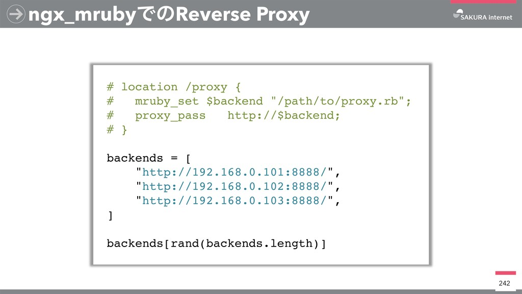ngx_mrubyͰͷReverse Proxy # location /proxy { # ...
